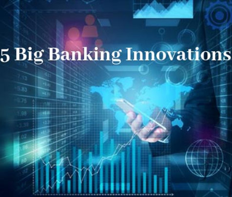 5 big Banking innovations in 2019