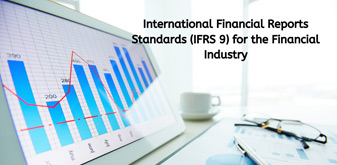 International Financial Reports Standards (IFRS 9) for the Financial Industry