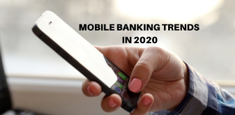 Mobile Banking Trends in 2020