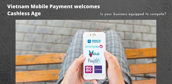 Vietnam Mobile Payment welcomes Cashless Age